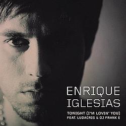 Enrique Iglesias - Tonight (I'm Lovin' You) альбом