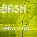 Baby Bash - Good For My Money album