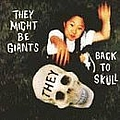 They Might Be Giants - Back to Skull album