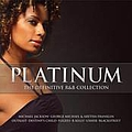 Toni Braxton - The Definitive R&B Collection Platinum album