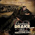 Drake - Heartbreak Drake 2K11: The 2nd Semester album