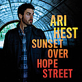 Ari Hest - Sunset Over Hope Street album