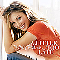 Delta Goodrem - A Little Too Late album