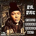 Dr. Dre - First Round Knock Out album