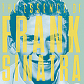 Frank Sinatra - The Essence of Frank Sinatra album
