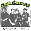 Good Charlotte - Lifestyles of the Rich and Famous album