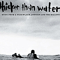 Jack Johnson - Thicker Than Water Soundtrack album