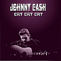 Johnny Cash - Cry Cry Cry album