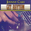 Johnny Cash - Get Rhythm album