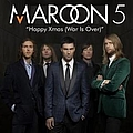 Maroon 5 - Happy Christmas (War Is Over) album