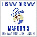 Maroon 5 - The Way You Look Tonight album