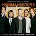 Maroon 5 - Maximum Maroon 5: The Unauthorised Biography of Maroon 5 album