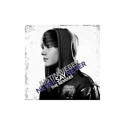 Justin Bieber - Never Say Never - The Remixes album