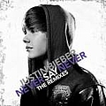 Justin Bieber - Never Say Never - The Remixes album