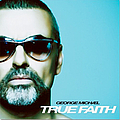George Michael - True Faith album