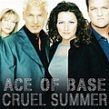 Ace Of Base - Cruel Summer альбом