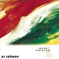 AR Rahman - Vande Mataram album