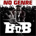 B.O.B. - No Genre album