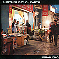 Brian Eno - Another Day on Earth album
