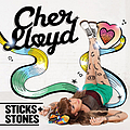 Cher Lloyd - Sticks + Stones альбом