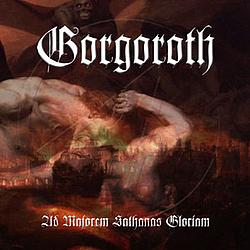 Gorgoroth - Ad Majorem Sathanas Gloriam альбом