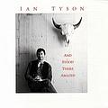 Ian Tyson - And Stood There Amazed album