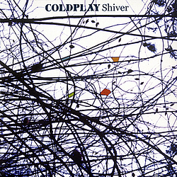 Coldplay - Shiver альбом