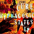 The Cure - Hypnagogic States album
