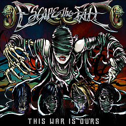 Escape The Fate - This War Is Ours album