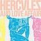 Hercules and Love Affair - Hercules & Love Affair альбом