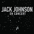 Jack Johnson - En Concert album