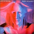Johnny Winter - White, Hot & Blue album
