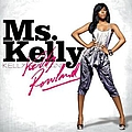 Kelly Rowland - Miss Kelly альбом