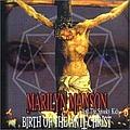 Marilyn Manson - Birth Of The Anti-Christ альбом