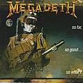Megadeth - So Far, So Good, So What album