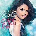 Selena Gomez - A Year Without Rain album
