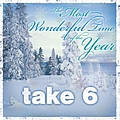 Take 6 - The Most Wonderful Time Of The Year album