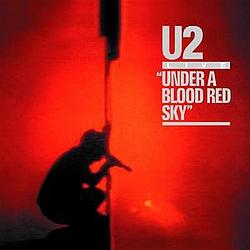 U2 - Under A Blood Red Sky (Live) album