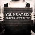 You Me At Six - Sinners Never Sleep альбом