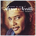 Aaron Neville - Some Of My Greatest Songs album