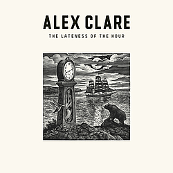 Alex Clare - The Lateness Of The Hour album