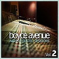 Boyce Avenue - New Acoustic Sessions, Volume 2 album