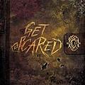 Get Scared - Get Scared альбом