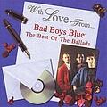 Bad Boys Blue - The Best Of The Ballads альбом