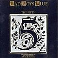Bad Boys Blue - The Fifth альбом