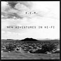 REM - New Adventures In Hi-Fi album