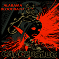 Cancerslug - Alabama Bloodbath album