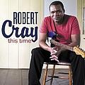 Robert Cray - This Time album