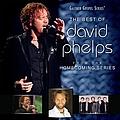 David Phelps - The Best Of David Phelps album