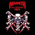 Megadeth - 1984-02-19: San Francisco, CA, USA album